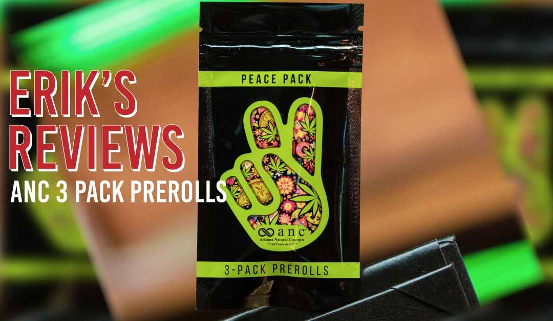 ANC 3 Pack Preroll Review